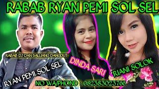 Download Lagu rabab viral dj  RYAN PEMI ,SOLOK SELATAN DINDA SARI DAN RIANA SOLOK TAHUN 2020 BARU mp3