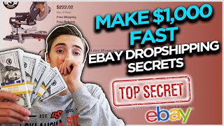 How To Make Your First $1,000 Fast With Ebay Dropshipping!