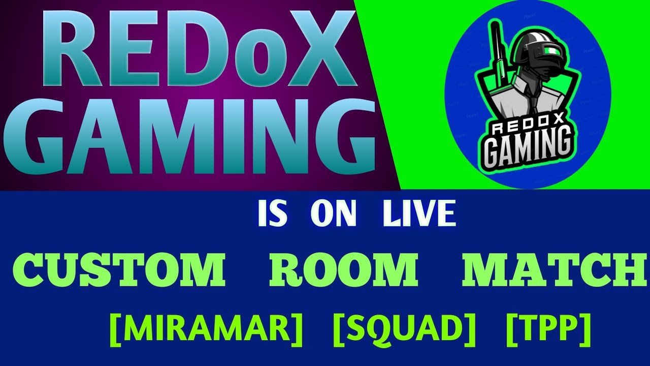 LIVE|PUBG MOBILE|ROOM MATCH|SQUAD|TPP|REDoX GAMING