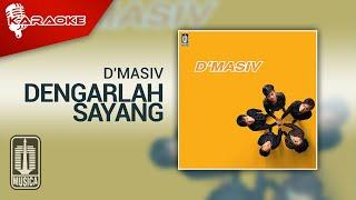 D'MASIV - Dengarlah Sayang (Official Karaoke Video)