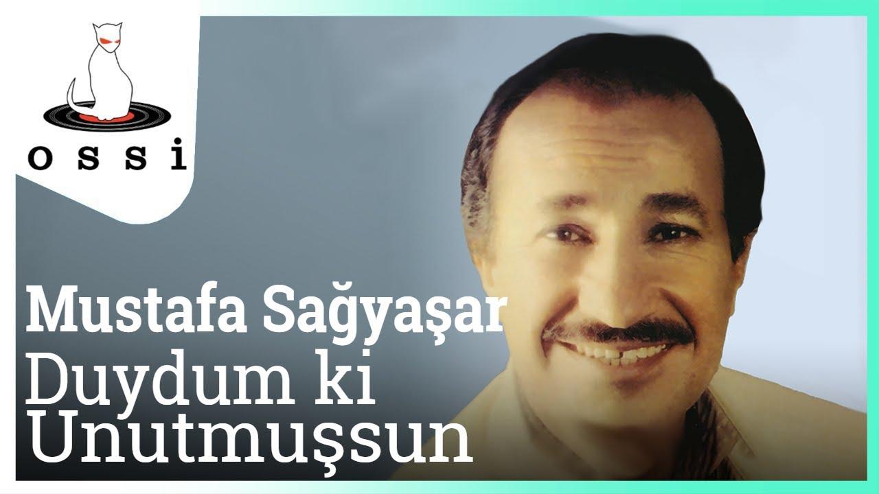 Mustafa Sağyaşar - Duydum Ki Unutmuşsun