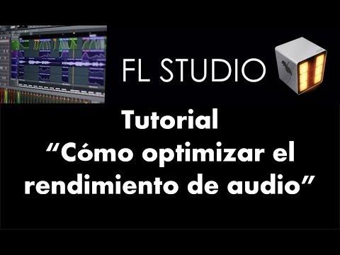 Cómo optimizar el rendimiento de audio - Tutorial - FL Studio 11