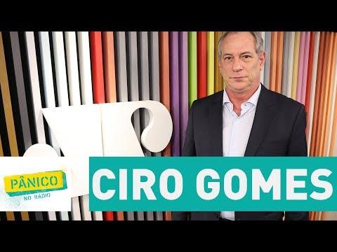Ciro Gomes - Pânico - 09/08/17