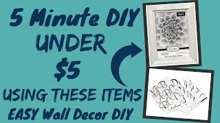 5 Minute DIY UNDER $5 | EASY Wall Decor DIY