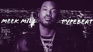 Move On - Meek Mill X Dave East Typebeat | New 2018 Rap/Hiphop Instrumental