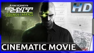 Splinter Cell: Double Agent - Cinematic Movie HD