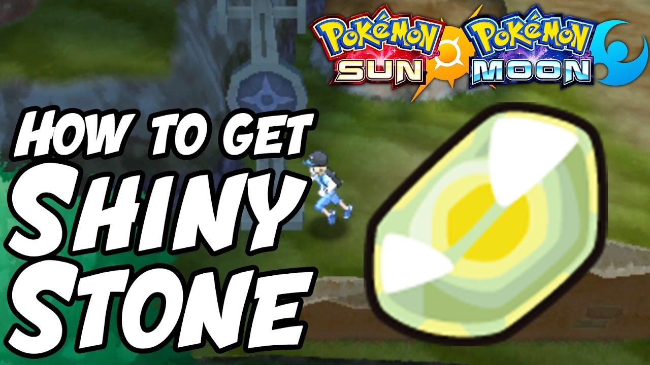 How to Get Shiny Stone Location – Pokémon Sun and Moon ...