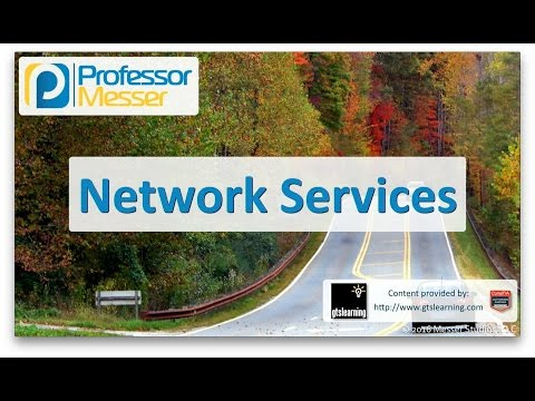 Network Services - CompTIA A+ 220-902 - 2.4