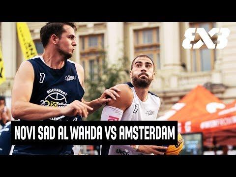 Novi Sad al Wahda vs Amsterdam - Full Game - Quarter-Final - FIBA 3x3 Bucharest Challenger 2017