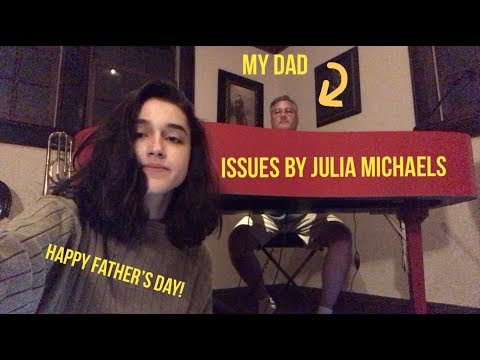 ISSUES BY JULIA MICHAELS COVER (with my dad)