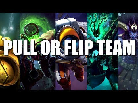 League Of Legends - Pull or Flip Team