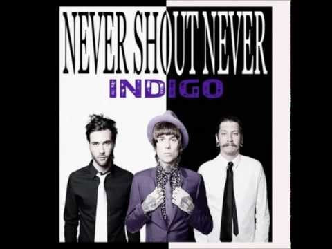 Never Shout Never - Indigo (Full Album Stream)