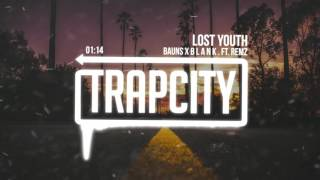 BAUNS x B L A N K . - Lost Youth ft. REMZ