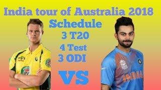 India tour of Australia 2018-19 Schedule.