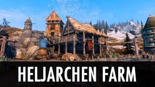 Skyrim Mod: Heljarchen Farm