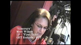 """Meri Wilson - """"Itinerary"""""""