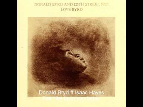 Donald Byrd ft Isaac Hayes - Feel like lovin you today