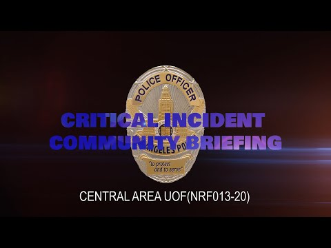 Central Area UOF - 4/17/20 (NRF013-20)