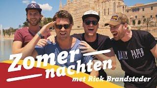 Rick Brandsteder los op Mallorca   Zomernachten #4