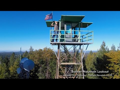 Aerial Views of the Banner Mountain Lookout Tower, Nevada County, California