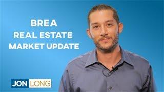 Brea Real Estate Market Update and Latest Trends   #JonLongandRealEstate
