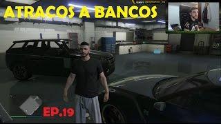GTA 5 ONLINE | EP.19 | ATRACOS A BANCOS | DjMaRiiO
