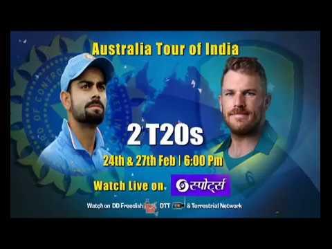 India Vs Australia 2019 | 2 T20s | 24th & 27th Feb | Live Telecast | DD Sports