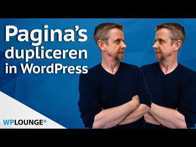 Pagina's, berichten en producten dupliceren in WordPress