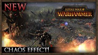 THE CHAOS EFFECT! - Total War: WARHAMMER