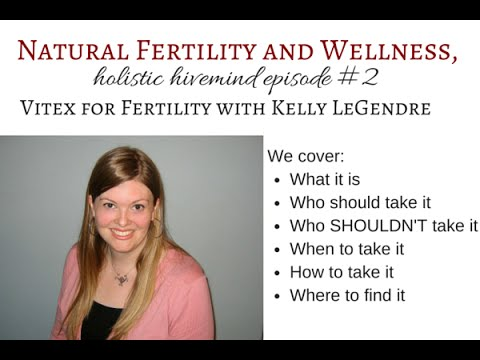 Vitex for fertility - expert advice you need before you