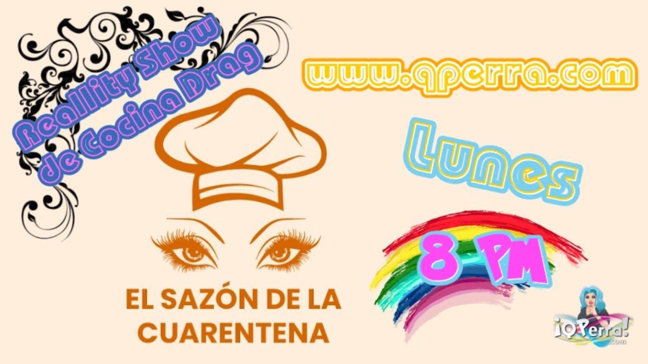"""""""El Sazón de la Cuarentena"""" Reto 3 - En directo"""