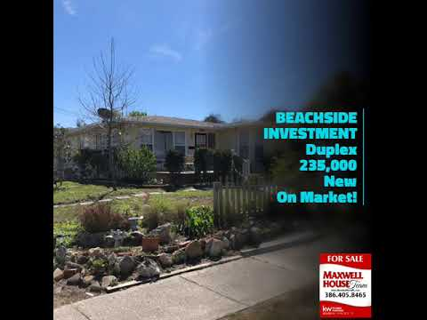 BEACHSIDE INVESTMENT Duplex 235,000  New On Market!