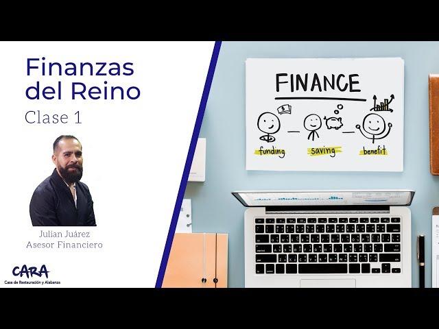 Finanzas del reino - Clase 1