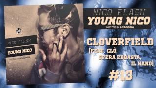 Gambar cover Nico Flash - Cloverfield (feat. Clò, Sfera Ebbasta, Il Nano) - Young Nico Mixtape #13