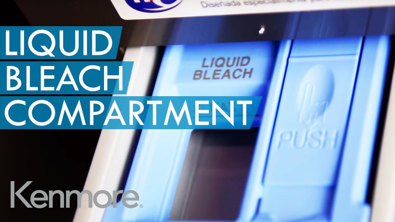 How To Use Bleach Dispenser In Your Kenmore Washer
