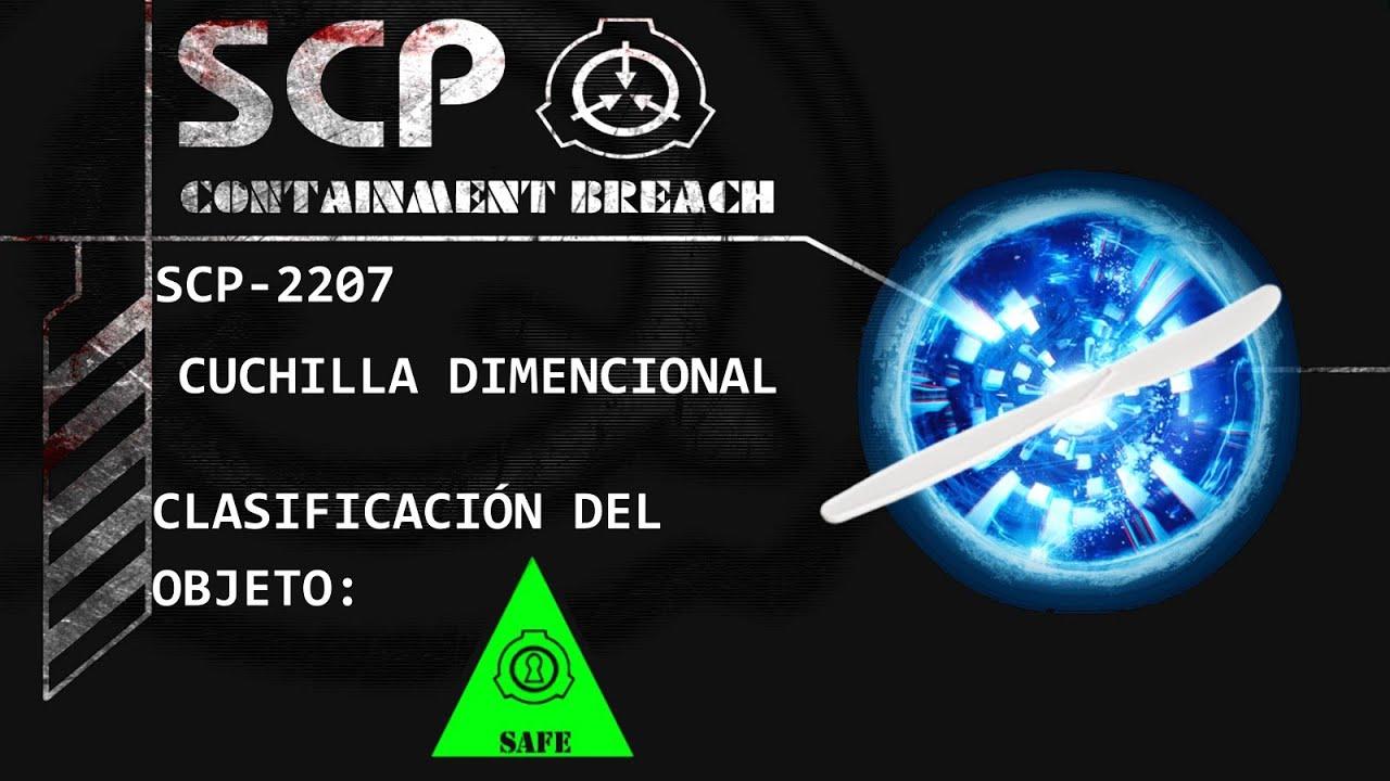 SCP-2207 Cuchilla Dimensional (Español) [Egom]