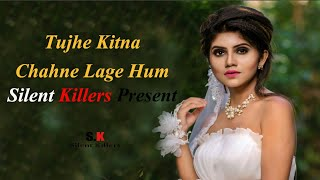 Tujhe Kitna Chahne Lage Hum  Kabir Singh Song  Two Side Heart Touching Sad Love Story 2019