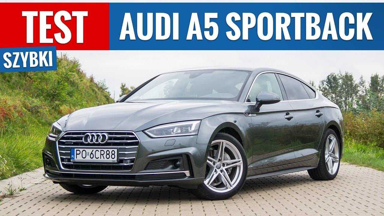 Audi A5 Sportback 2.0 TDI 190 KM Quattro (2017) - TEST PL ...