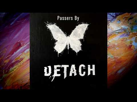 DETACH - Passers By (official audio)