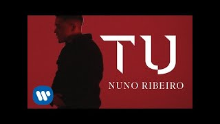 Смотреть клип Nuno Ribeiro - Tu