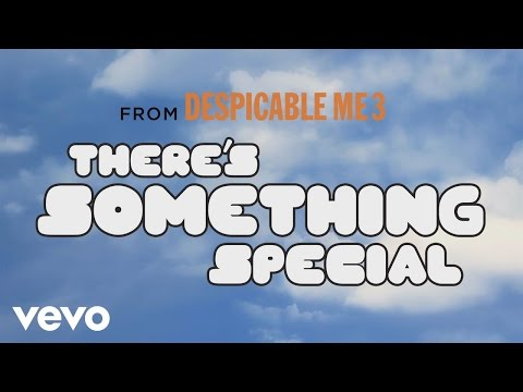 Pharrell Williams  Theres Something Special Despicable Me 3 Soundtrack