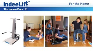 IndeeLift HFL consumer model. S๐ easy, even a child can help!