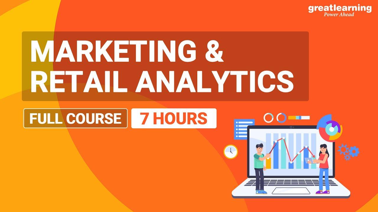 Marketing & Retail Analytics | Marketing & Retail Analytics Tutorial for Beginners