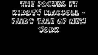 The Pogues ft Kirsty MacColl - Fairy Tale Of New York