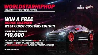 WorldStar x West Coast Customs (Official Dream Charger Car Giveaway)