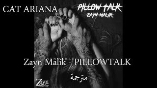 Zayn Malik - Pillow Talk - مترجمة