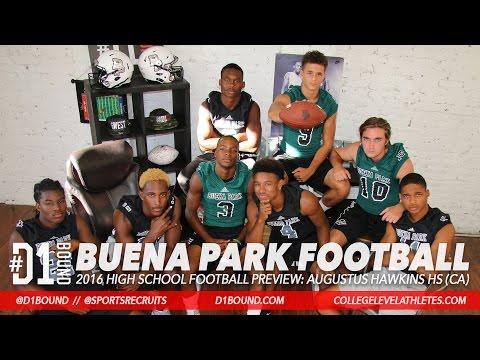 Buena Park 2016 HSFB Preview: Jeremiah Hawkins, Victor Bates, Elijah Gates, Tariq Johnson+