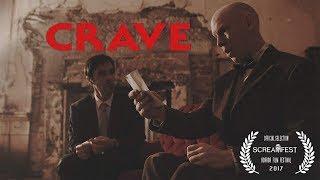 CRAVE   Scary Short Horror Film   Screamfest