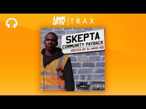 Skepta - Community Payback (Full MIxtape) | Link Up TV TRAX