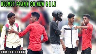 Helmet Prank On New Rule / 5000 रुपये दंड भर / Prank In India   Mad Prank